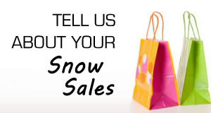 Tell us about your Snow Sales.